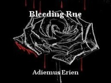 Bleeding Rue