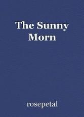 The Sunny Morn