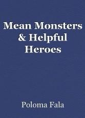 Mean Monsters & Helpful Heroes