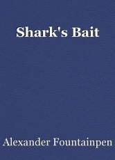 Shark's Bait