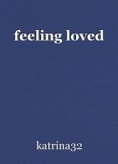 feeling loved