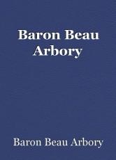 Baron Beau Arbory
