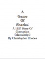 A Game Of Sharks: A 1927 Story Of Corruption