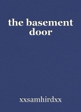 the basement door
