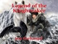 Legend of the Kingbreaker