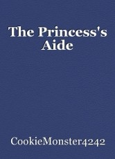 The Princess's Aide
