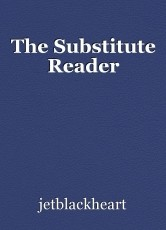 The Substitute Reader