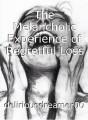 The Melancholic Experience of Regretful Loss