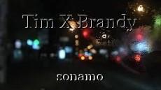 Tim X Brandy