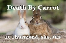 Death By Carrot