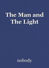 The Man and The Light