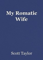 My Romatic Wife
