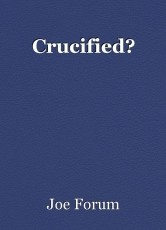 Crucified?