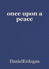 once upon a peace