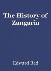 The History of Zangaria
