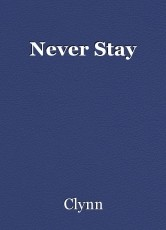 Never Stay