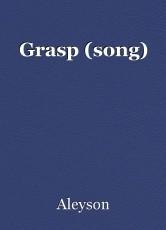 Grasp (song)