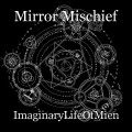 Mirror Mischief