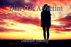Diary Of A Victim