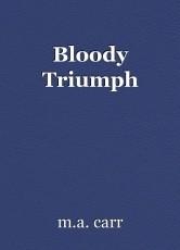 Bloody Triumph