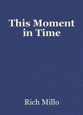 This Moment in Time