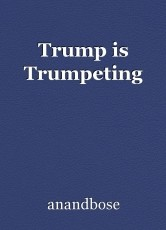 Trump is Trumpeting