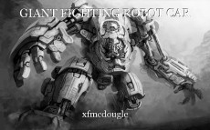 GIANT FIGHTING ROBOT CAR