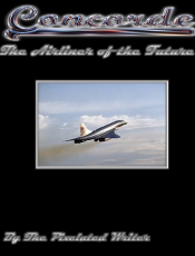 The History of Concorde: The Airliner of the Future