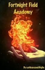 Fortnight Field Academy