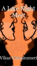 A Late Night Meet