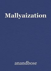 Mallyaization