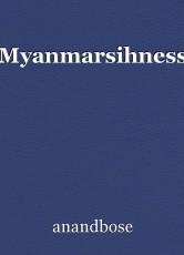 Myanmarsihness