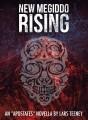 New Megiddo Rising: An 'Apostates' Novella