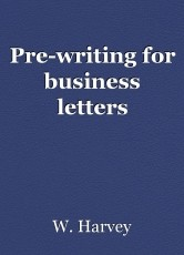 Pre-writing for business letters
