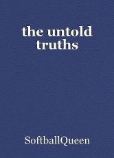 the untold truths