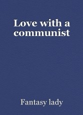 Love with a communist