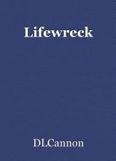 Lifewreck