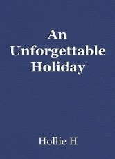 An Unforgettable Holiday