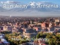 Run Away To Armenia