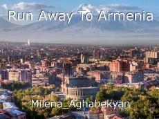Run Away To Armenia