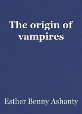 The origin of vampires