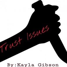 Trust Issues Pt 2