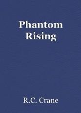 Phantom Rising