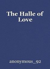 The Halle of Love