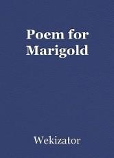 Poem for Marigold