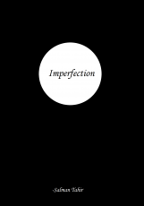 Imperfection – man beyond man's imagination