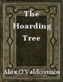 The Hoarding Tree