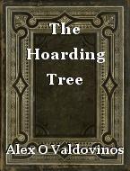 The Hoarding Tree