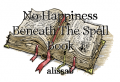 No Happiness Beneath The Spell Book
