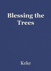 Blessing the Trees